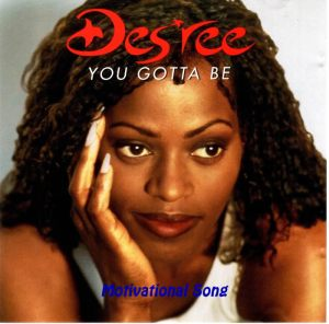 Desree-You-Gotta-Be